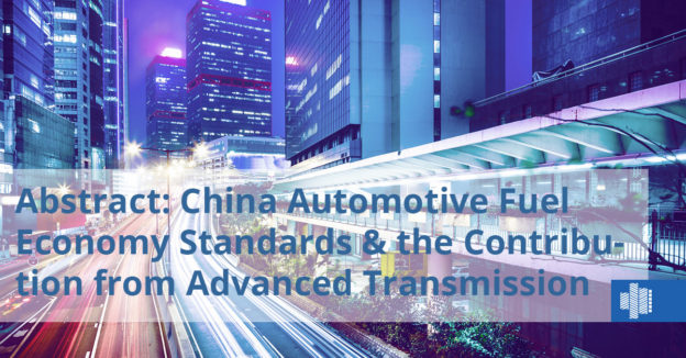 Abstract: China Automotive Fuel Economy Standards and the Contribution from Advanced Transmission