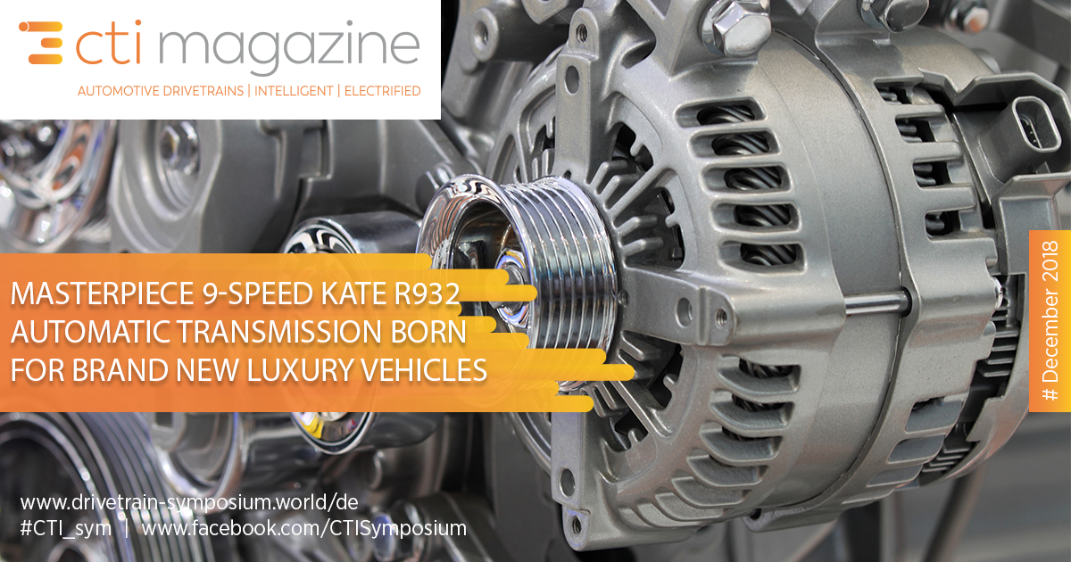 Masterpiece 9-Speed KATE R932 Automatic Transmission Born for Brand New Luxury Vehicles