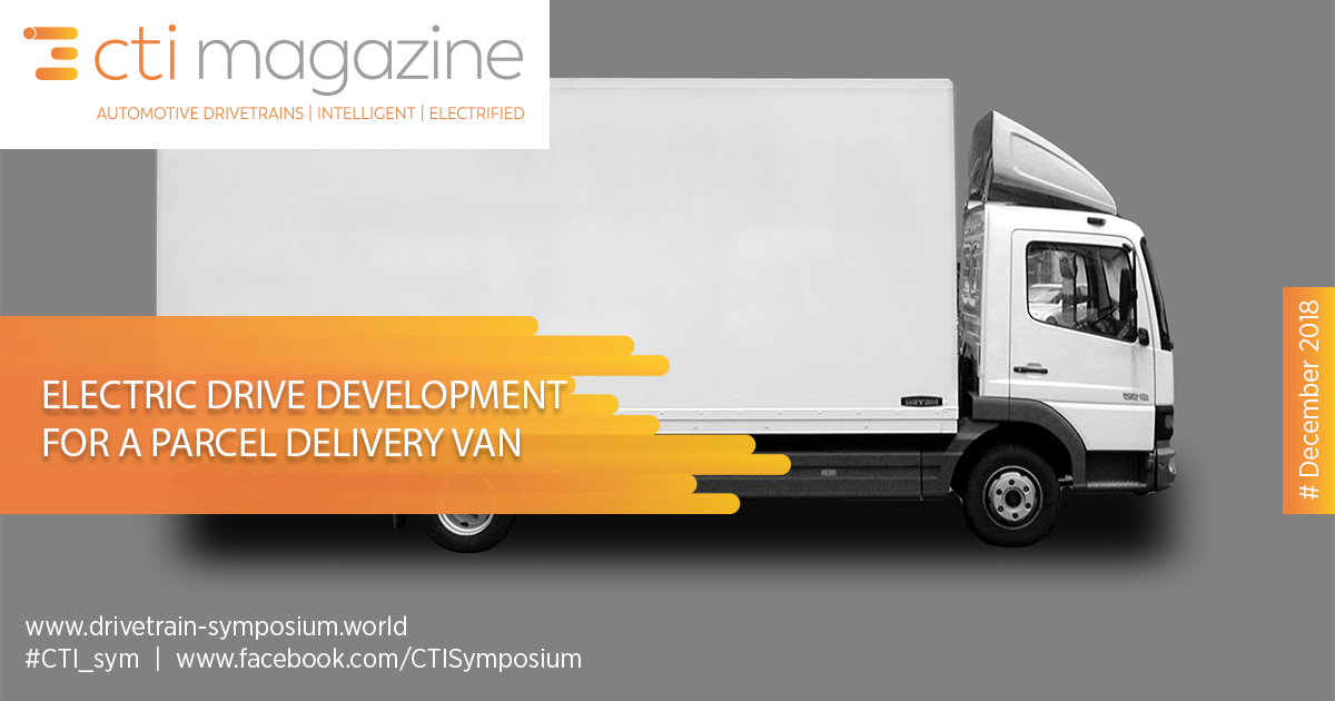 Electric Drive Development for a Parcel Delivery Van