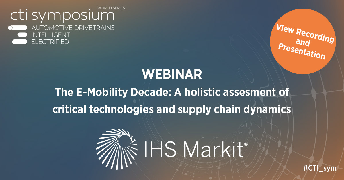 Webinar September 2020: The E-Mobility Decade: A holistic assessment of critical technologies and supply chain dynamics